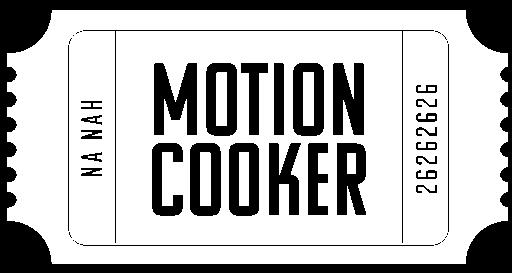MOTIONCOOKER
